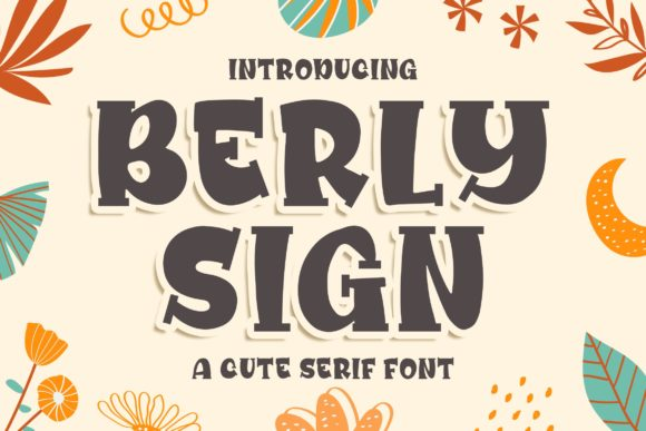 Print on Demand: Berly Sign Display Font By Blankids Studio