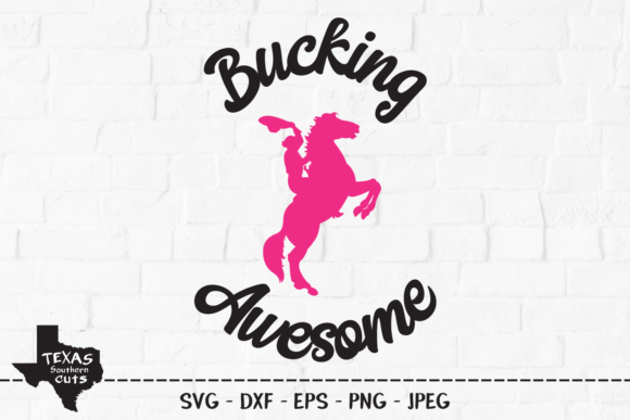 Download Free Bucking Awesome Country Shirt Design Graphic By for Cricut Explore, Silhouette and other cutting machines.