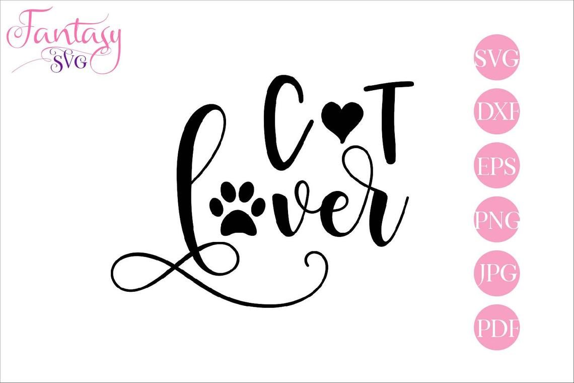 Download Free Cat Lover Graphic By Fantasy Svg Creative Fabrica for Cricut Explore, Silhouette and other cutting machines.