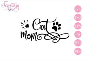 Download Free Cat Mom Graphic By Fantasy Svg Creative Fabrica for Cricut Explore, Silhouette and other cutting machines.