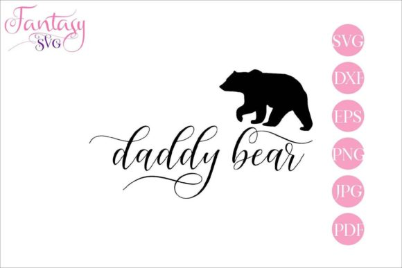 Download Free 4 Daddy Bear Designs Graphics for Cricut Explore, Silhouette and other cutting machines.