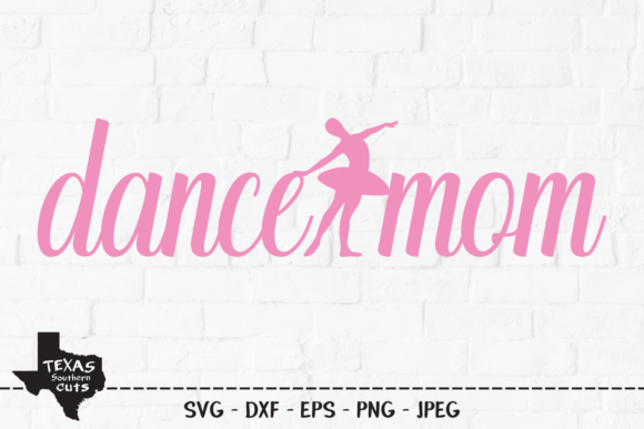 Download Free Dance Mom Dancing Mom Shirt Design Graphic By for Cricut Explore, Silhouette and other cutting machines.