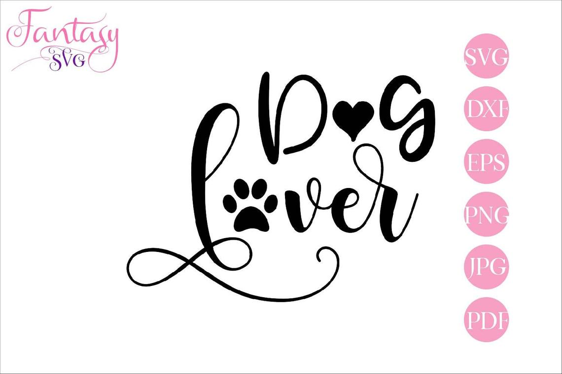 Dog Lover Graphic By Fantasy Svg Creative Fabrica