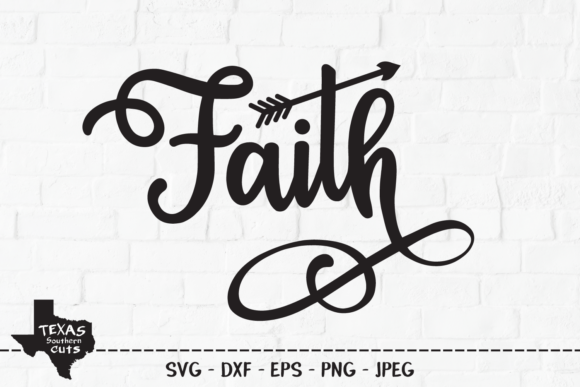 Download Free Faith Christian Shirt Design Graphic By Texassoutherncuts for Cricut Explore, Silhouette and other cutting machines.