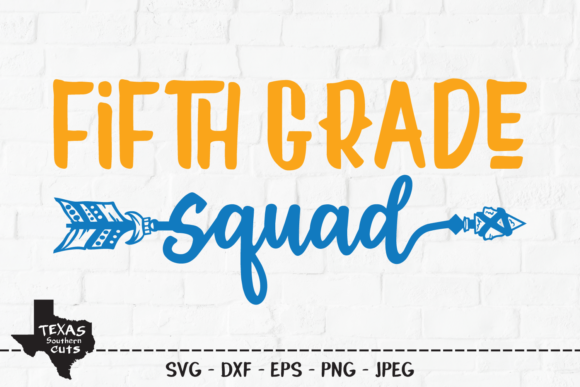 Download Free Fifth Grade School Shirt Design Graphic By Texassoutherncuts Creative Fabrica for Cricut Explore, Silhouette and other cutting machines.