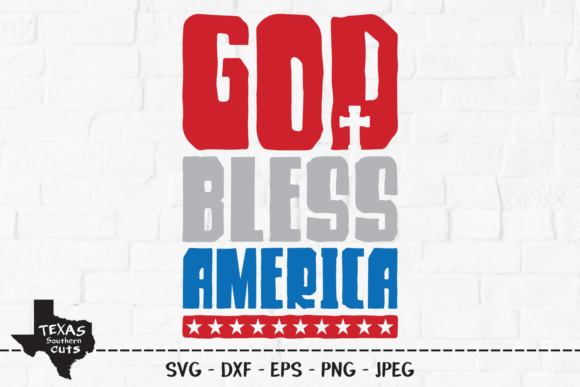 Print on Demand: God Bless America - Patriotic Design Graphic Crafts By texassoutherncuts