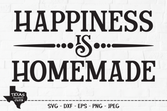Print on Demand: Happiness is Homemade - Country Design Grafik Plotterdateien von texassoutherncuts