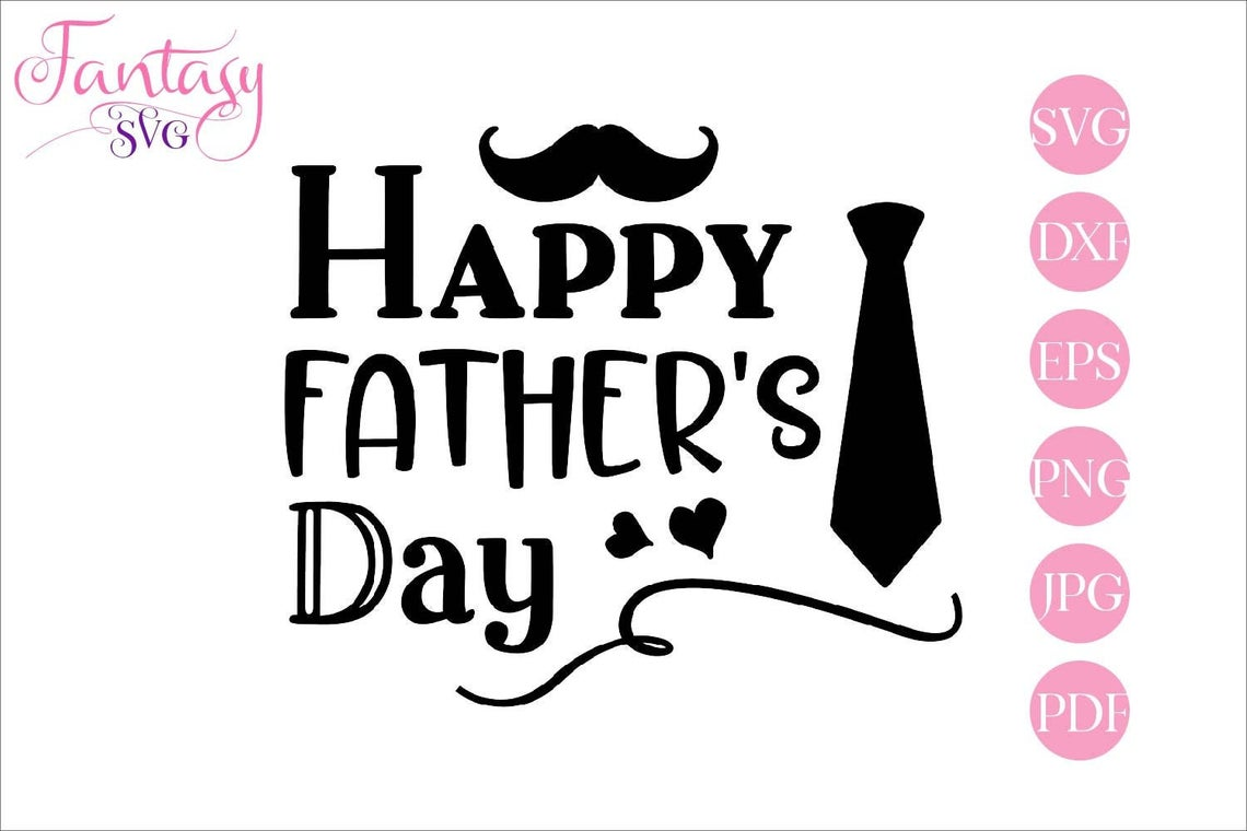 Download Free Happy Father S Day Graphic By Fantasy Svg Creative Fabrica SVG Cut Files