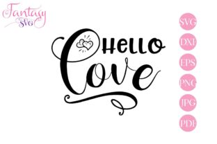 Download Free Hello Love Graphic By Fantasy Svg Creative Fabrica for Cricut Explore, Silhouette and other cutting machines.