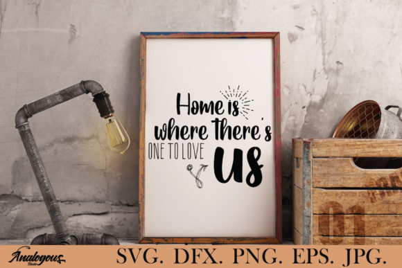 Download Free Home The Home Should Bethe Treasure Graphic By Analogous for Cricut Explore, Silhouette and other cutting machines.