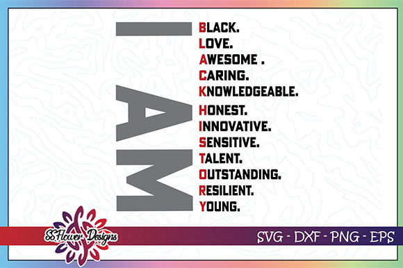 Download Free I Am Black History Graphic By Ssflower Creative Fabrica for Cricut Explore, Silhouette and other cutting machines.