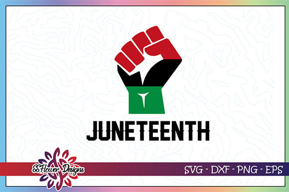 Download Free Juneteenth June 19th 1865 Graphic By Ssflower Creative Fabrica for Cricut Explore, Silhouette and other cutting machines.