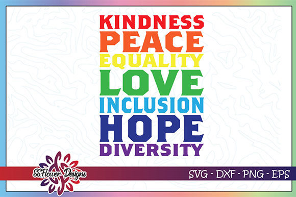 Download Free Lgbt Kindness Equality Love Peace Graphic By Ssflower for Cricut Explore, Silhouette and other cutting machines.