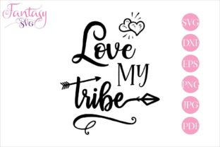 Download Free Love My Tribe Graphic By Fantasy Svg Creative Fabrica for Cricut Explore, Silhouette and other cutting machines.