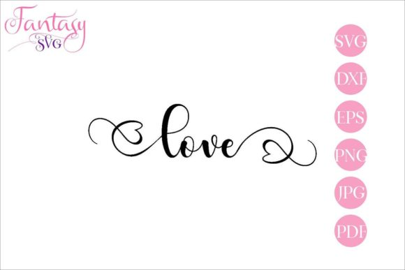 Download Free Love Graphic By Fantasy Svg Creative Fabrica for Cricut Explore, Silhouette and other cutting machines.