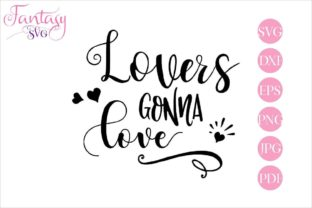Download Free Lovers Gonna Love Graphic By Fantasy Svg Creative Fabrica SVG Cut Files