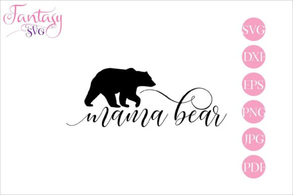 Print on Demand: Mama Bear - Cut Files Graphic Crafts By Fantasy SVG