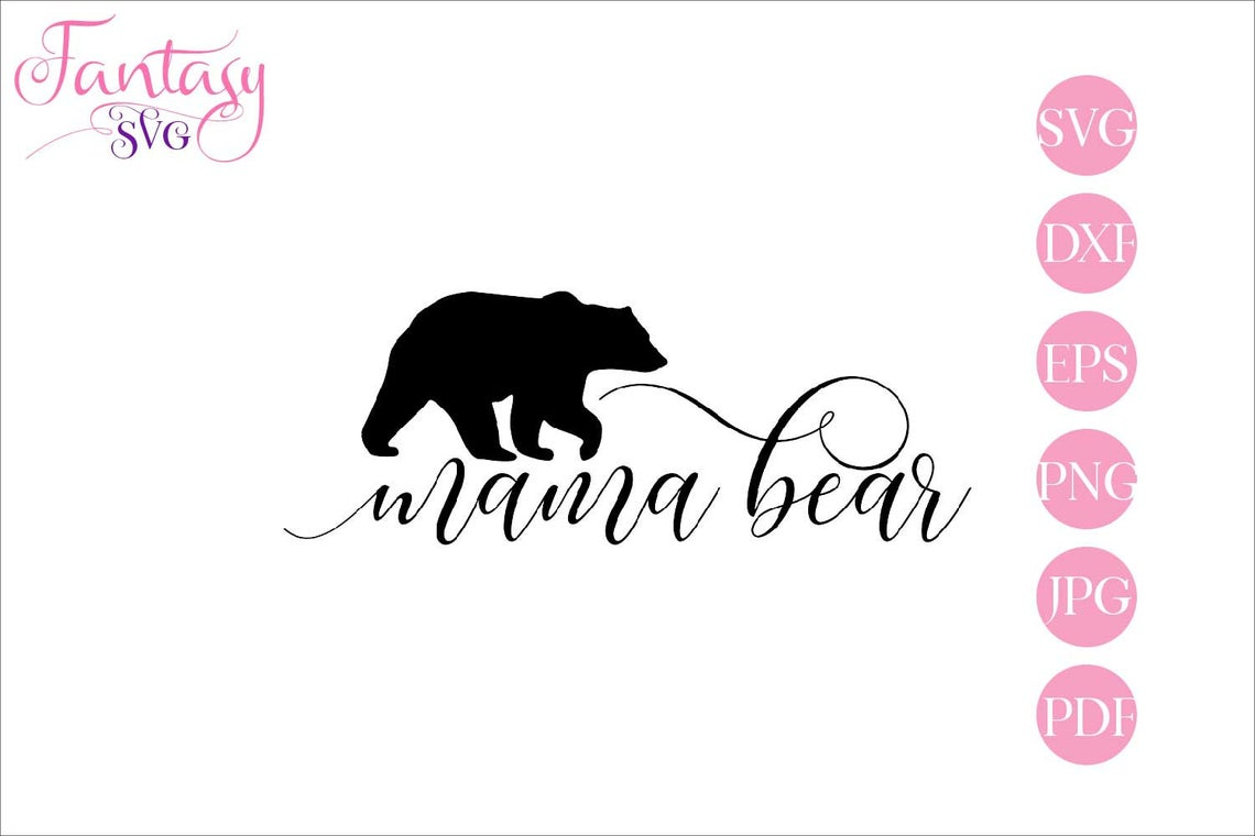 Download Free Mama Bear Cut Files Graphic By Fantasy Svg Creative Fabrica for Cricut Explore, Silhouette and other cutting machines.