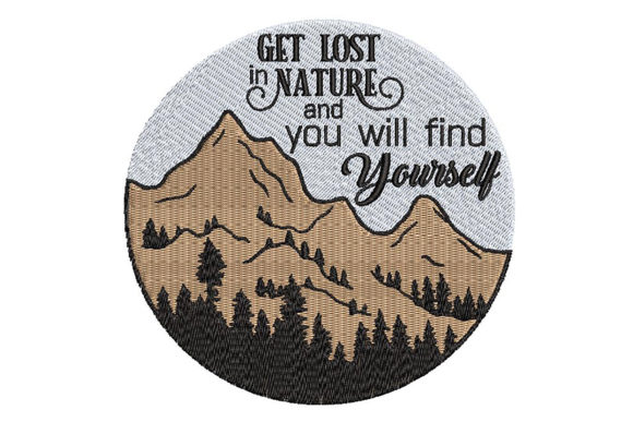 Mountains Trees and a Wise Quote Embroidery