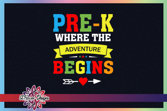 Download Free Pre K Where The Adventure Begins Graphic By Ssflower Creative for Cricut Explore, Silhouette and other cutting machines.
