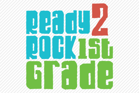 Download Free Ready 2 Rock 1st Grade School Design Graphic By for Cricut Explore, Silhouette and other cutting machines.