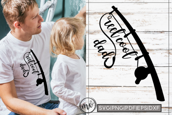 Download Free Reel Cool Dad Father S Day Quote Svg Graphic By Mockup Venue for Cricut Explore, Silhouette and other cutting machines.