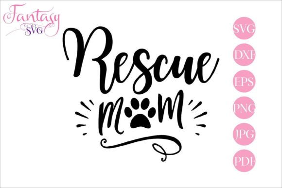 Download Free Rescue Mom Cut Files Graphic By Fantasy Svg Creative Fabrica for Cricut Explore, Silhouette and other cutting machines.
