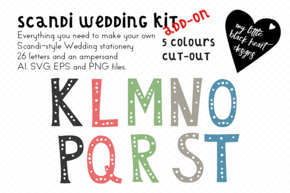 Download Free Scandi Wedding Add On Cut Out Alphabet Graphic By My Little for Cricut Explore, Silhouette and other cutting machines.