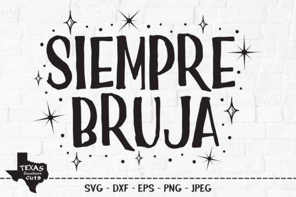 Download Free Siempre Bruja Halloween Shirt Design Graphic By for Cricut Explore, Silhouette and other cutting machines.