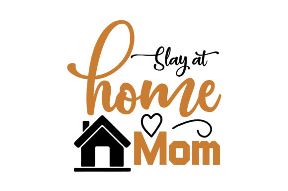 Download Free Slay At Home Mom Craft Design Graphic By Svg Store Creative for Cricut Explore, Silhouette and other cutting machines.