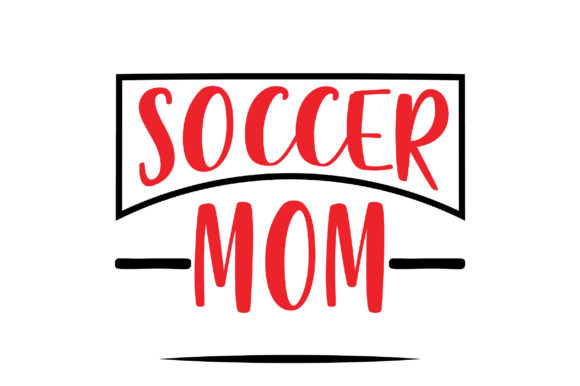 Download Free Soccer Mom Craft Design Graphic By Svg Store Creative Fabrica for Cricut Explore, Silhouette and other cutting machines.