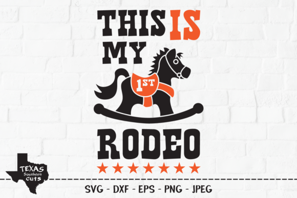 Download Free This Is My 1st Rodeo Country Design Graphic By for Cricut Explore, Silhouette and other cutting machines.