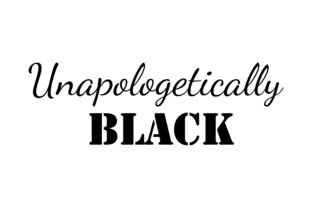Download Free Unapologetically Black Quote Graphic By Fauzidea Creative Fabrica for Cricut Explore, Silhouette and other cutting machines.