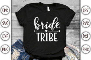 Print on Demand: Wedding Design,  Bride Tribe Graphic Print Templates By GraphicsBooth