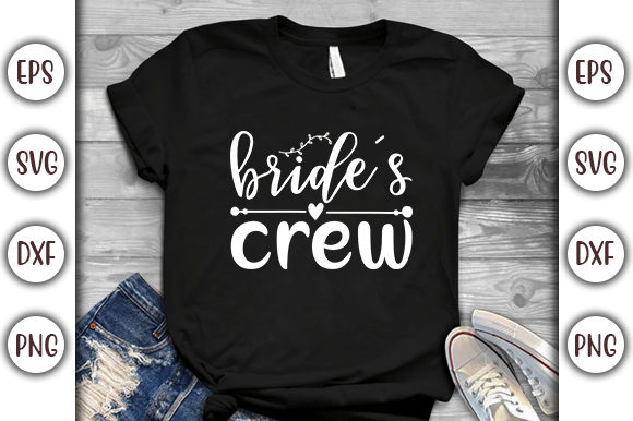 Download Free Wedding Design Bride S Crew Graphic By Graphicsbooth Creative for Cricut Explore, Silhouette and other cutting machines.