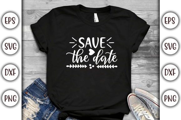 Download Free Wedding Design Save The Date Graphic By Graphicsbooth for Cricut Explore, Silhouette and other cutting machines.