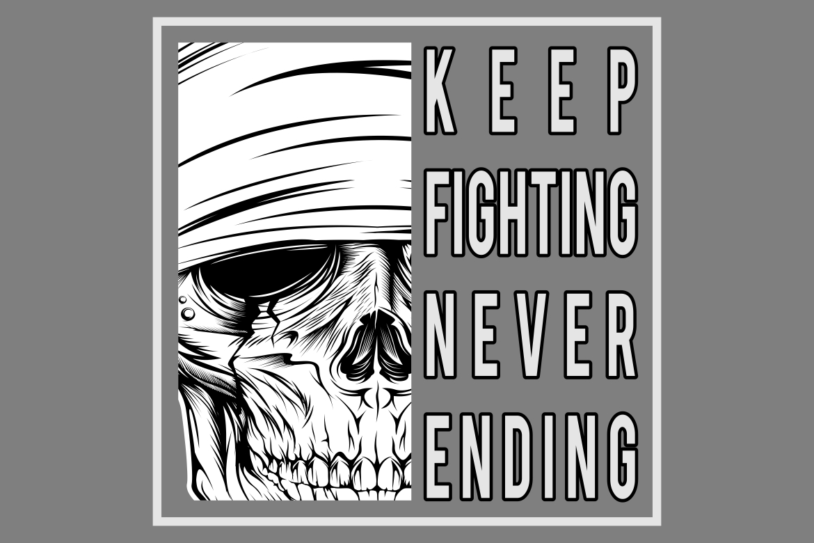 Vintage Skull With Text Keep Fighting Graphic By Epic Graphic
