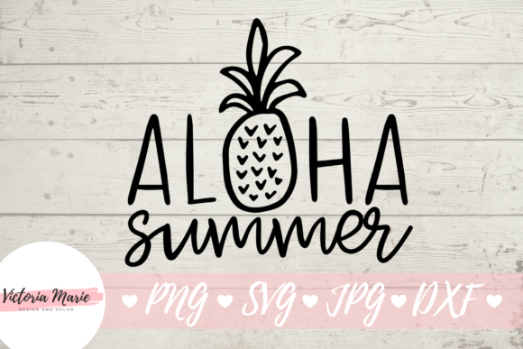 Download Free Aloha Summer Graphic By Victoria Turecamo Creative Fabrica for Cricut Explore, Silhouette and other cutting machines.