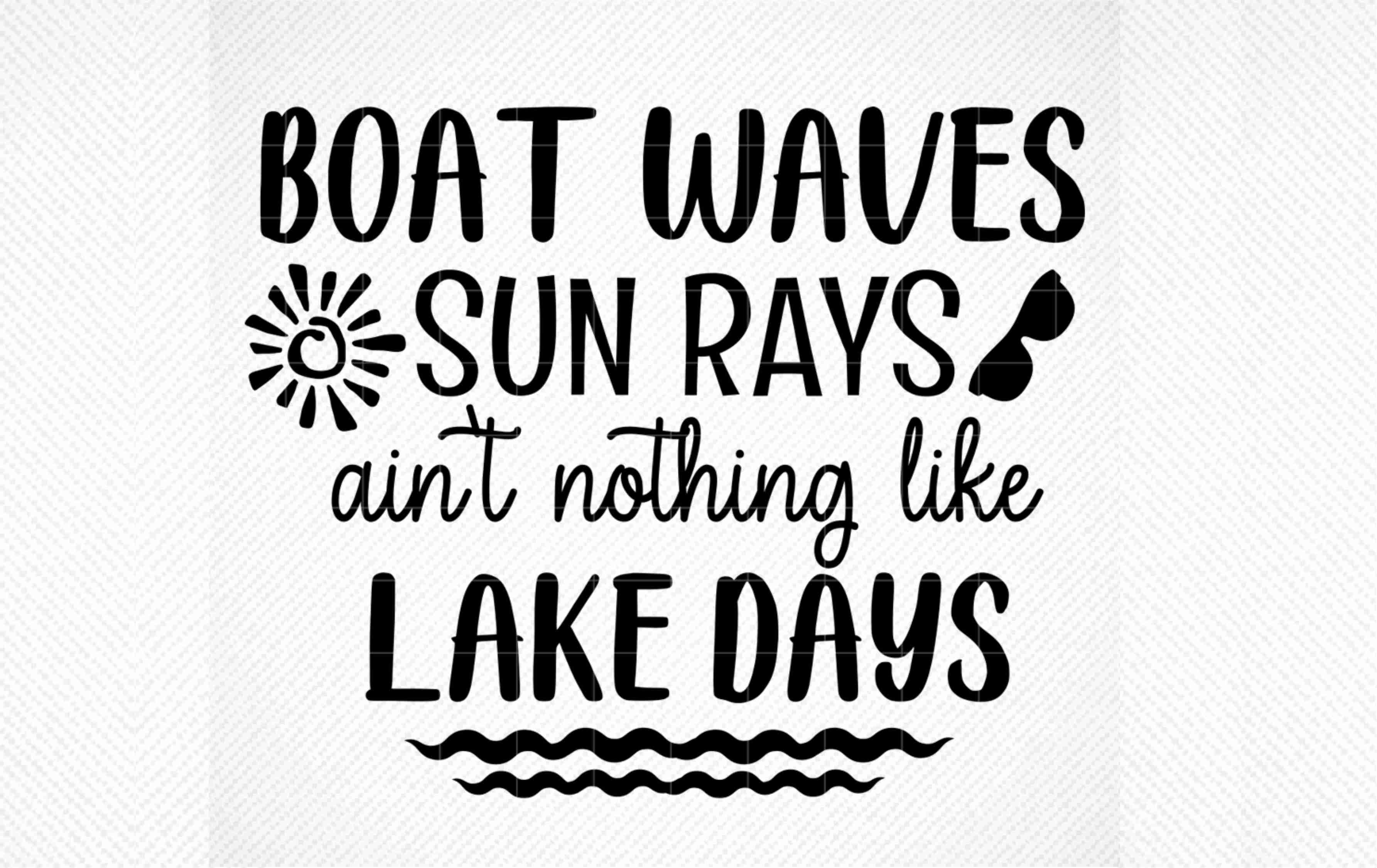 Download Free Boat Waves Sun Rays Ain T Nothing Graphic By Svg Den Creative for Cricut Explore, Silhouette and other cutting machines.