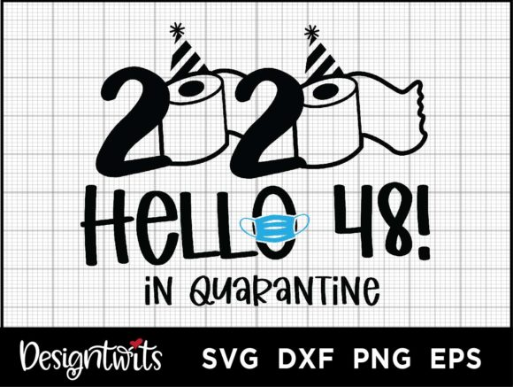 Download Free Hello 48 2020 Graphic By Spoonyprint Creative Fabrica for Cricut Explore, Silhouette and other cutting machines.