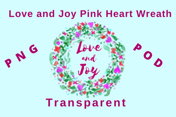 Download Free Love And Joy Pink Heart Wreath Graphic By Tuxcat Design for Cricut Explore, Silhouette and other cutting machines.