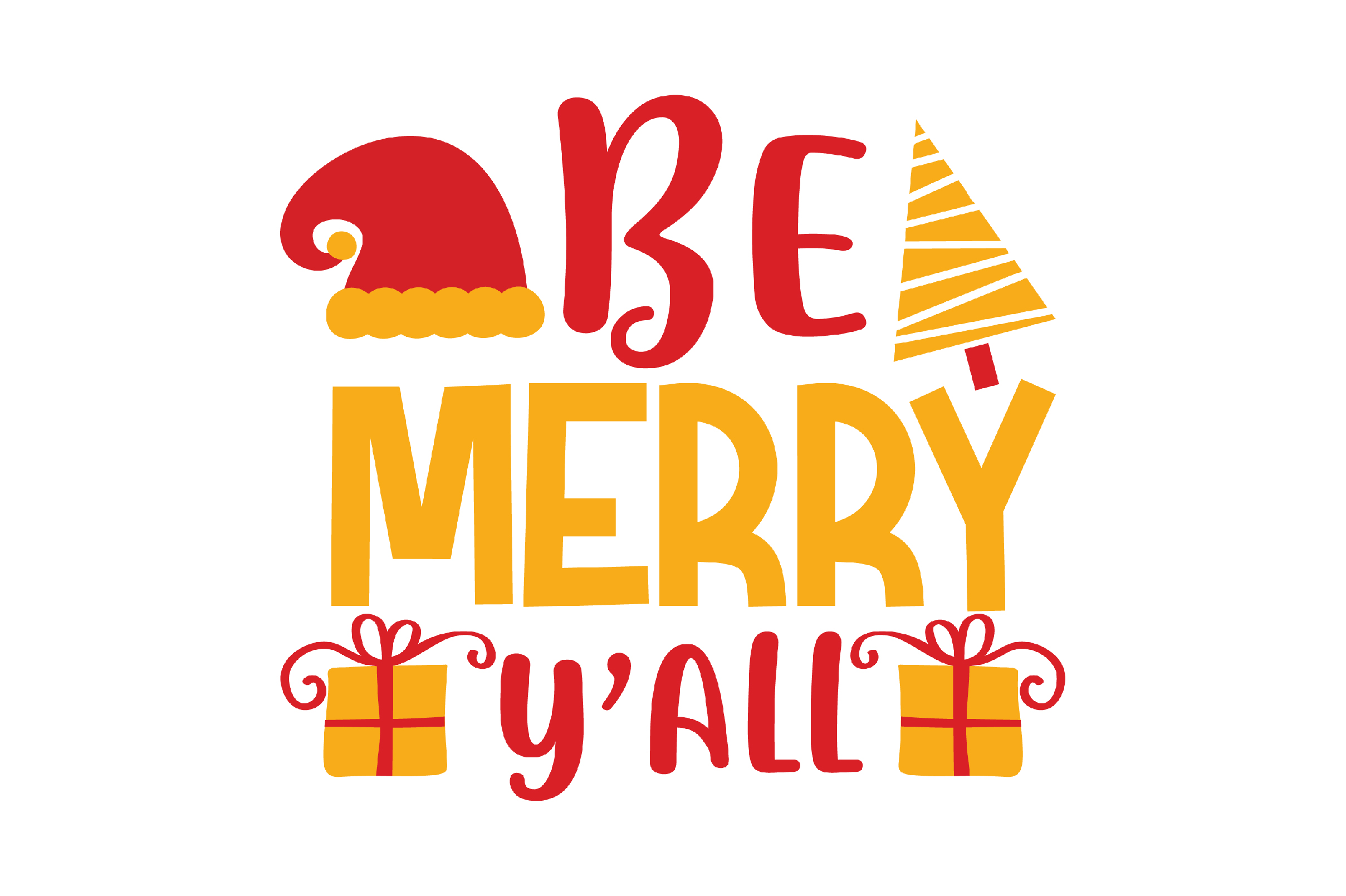 Download Free Be Merry Y All Design Graphic By Svg Store Creative Fabrica for Cricut Explore, Silhouette and other cutting machines.
