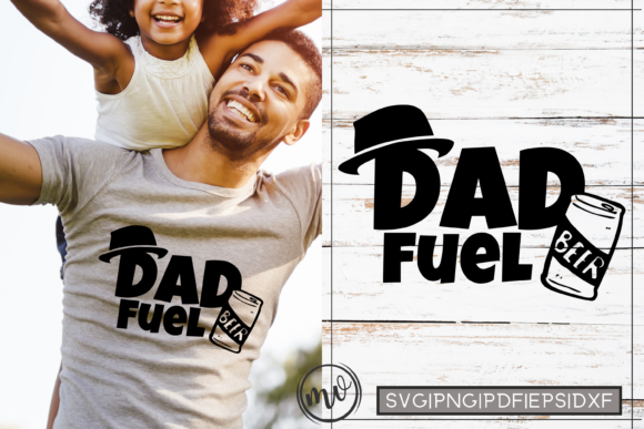 Download Free Dad Fuel Father S Day Quote Graphic By Mockup Venue Creative for Cricut Explore, Silhouette and other cutting machines.