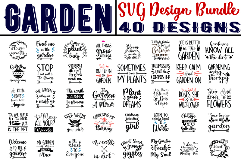 Download Free Garden Quotes Bundle 40 Designs Graphic By Design Store for Cricut Explore, Silhouette and other cutting machines.