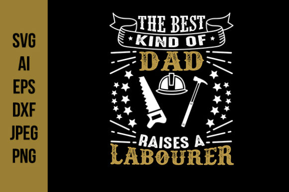 Labour Father S Day Quotes Graphic By Tosca Digital Creative