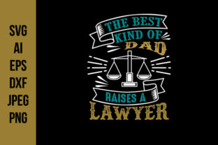 Download Free Lawyer Father S Day Quotes Graphic By Tosca Digital Creative for Cricut Explore, Silhouette and other cutting machines.