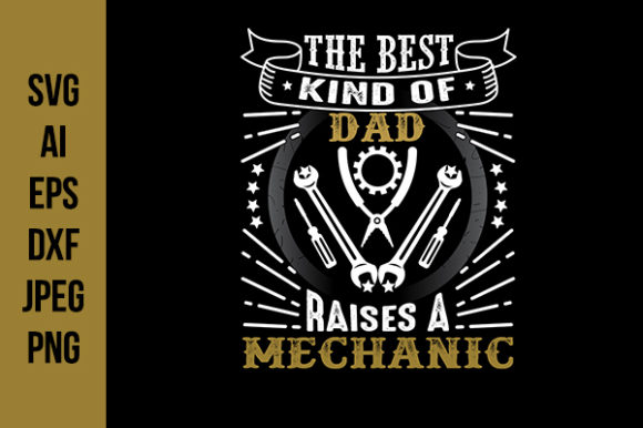 Print on Demand: Mechanic Father's Day Quotes Graphic Crafts By Tosca Digital