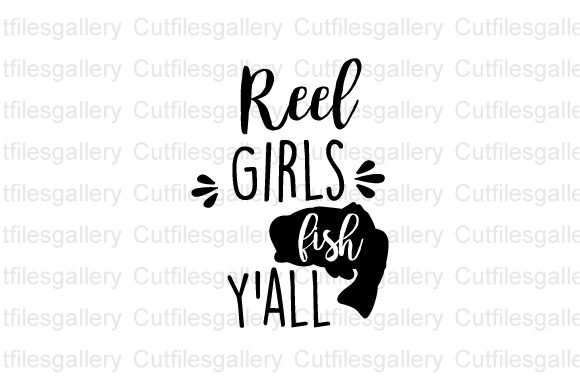 Download Free Reel Girls Fish Y All Graphic By Cutfilesgallery Creative Fabrica for Cricut Explore, Silhouette and other cutting machines.