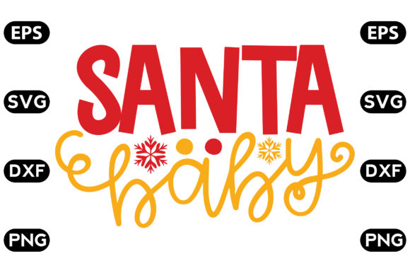 Download Free Santa Baby Graphic By Svg Store Creative Fabrica for Cricut Explore, Silhouette and other cutting machines.