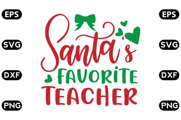 Download Free Santa S Favorite Teacher Graphic By Svg Store Creative Fabrica for Cricut Explore, Silhouette and other cutting machines.